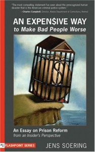 Bad people become worse in prison