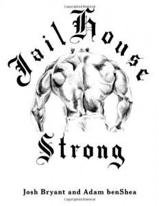 Jail House Strong