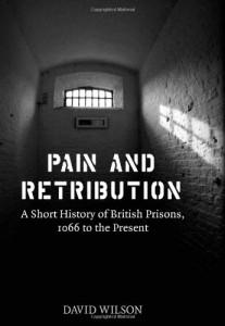 Pain & Retribution - Prison reform