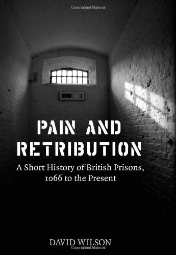 Pain & Retribution - Prison reform