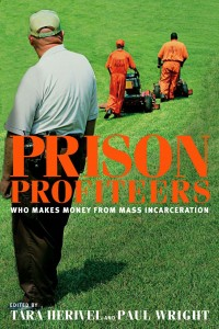 Profiteers Make money From Prison